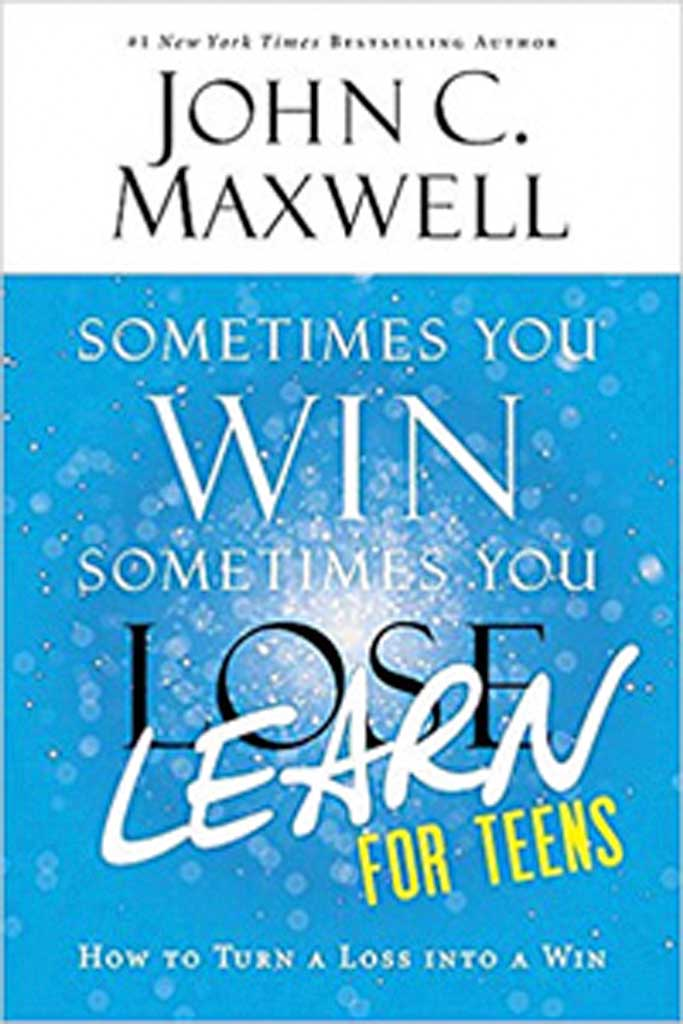 Sometimes you win, Sometimes you lose: Learn for Teens